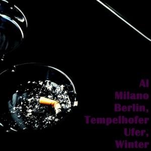 Al Milano - Berlin, Tempelhofer Ufer, Winter