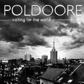 Poldoore - Waiting For The World EP