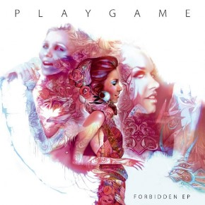 PlayGame - Forbidden EP