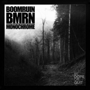 Boomruin/BMRN - Monochrome