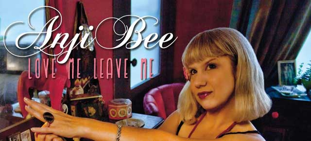 Anji Bee - Love Me Leave Me